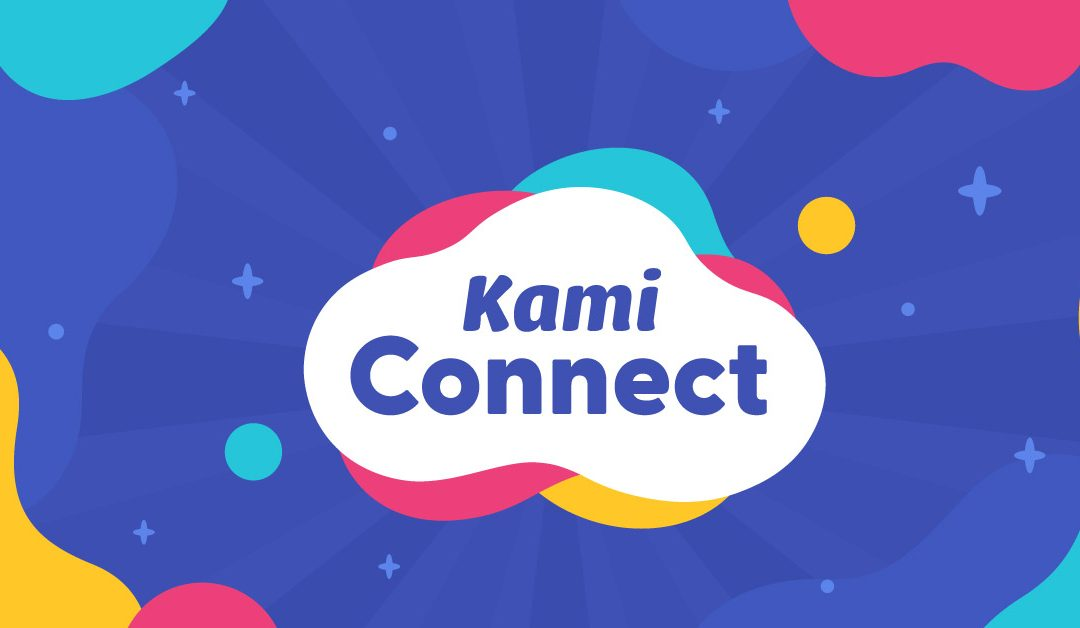 Kami Connect July: The Round-up